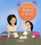 Mi Mama Es Famosa [Spanish]
