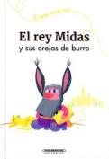 El Rey Midas y Sus Orejas de Burro [Spanish]