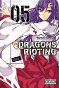 Dragons Rioting, Volume 5