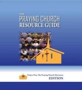 The Praying Church Resource Guide
