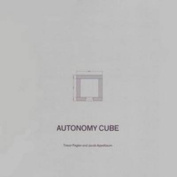 Trevor Paglen and Jacob Appelbaum - Autonomy Cube