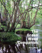 The Green Wood Companion