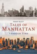 Tales of Manhattan Through Time