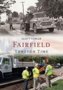 Fairfield Through Time