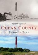 Ocean County Through Time