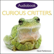 Curious Critters Volume One  [Audio]