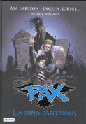 Pax 3: La Nina Fantasma [Spanish]