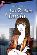 Las 2 Vidas de Lucia  [Spanish]
