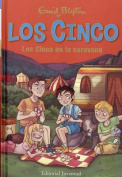 Los Cinco En La Caravana [Spanish]