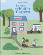 La Ruta del Raton Cartero [Spanish]