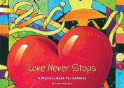 Love Never Stops