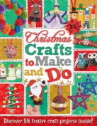 Christmas Crafts to Make and Do