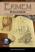 Erimem: Buccaneer (Erimem)