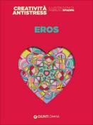 Eros (Giunti Colouring Books) [ITA]