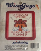 If You Must Smoke Please Do Not Exhale [Bull] - Wise Guys - Counted Cross Stitch Kit #7720