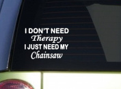 Chainsaw Therapy *J096* 15cm Logging sticker decal