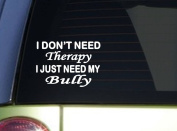 American Bully Therapy *J048* 15cm x 15cm pitbull Sticker decal
