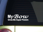 My Bow Gives Superpowers *J020* 20cm Sticker decal