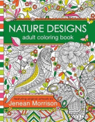 Nature Designs Adult Coloring Book