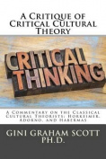 A Critique of Critical Cultural Theory