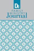D6 Family Ministry Journal
