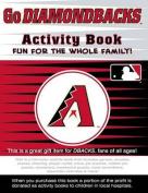 Go Diamondbacks Activity Book