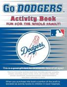 Go Dodgers Activity Book