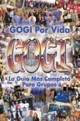 Gogi Por Vida [Spanish]