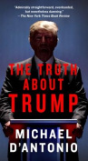 The Truth about Trump