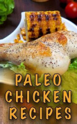 Paleo Chicken Recipes