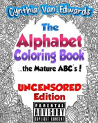 The Alphabet Coloring Book [Uncensored Edition]