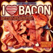 I Love Bacon 2017 Wall Calendar