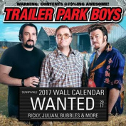 Trailer Park Boys 2017 Wall Calendar