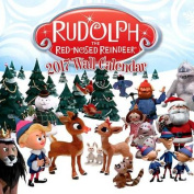 Rudolph the Red Nosed Reindeer 2017 Wall Calendar
