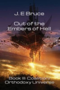 Out of the Embers of Hell