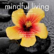 Mindful Living 2017 Wall Calendar