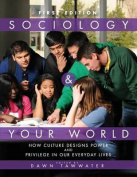 Sociology and Your World