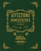 Affections and Domesticities