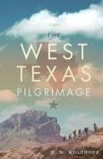 The West Texas Pilgrimage