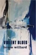 Violent Blues