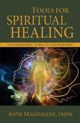 Tools for Spiritual Healing