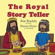 The Royal Story Teller