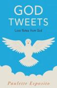 God Tweets