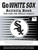 Go White Sox Activity Book