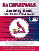 Go Cardinals Activity Book