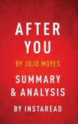After You by Jojo Moyes Summary & Analysis
