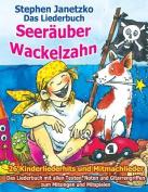 Seerauber Wackelzahn - 26 Kinderliederhits + Mitmachlieder [GER]