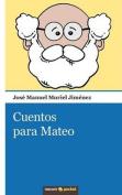 Cuentos Para Mateo [Spanish]