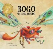 Bogo Quierelotodo  [Spanish]