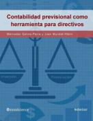 La Contabilidad Previsional Como Herramienta Para Directivos [Spanish]